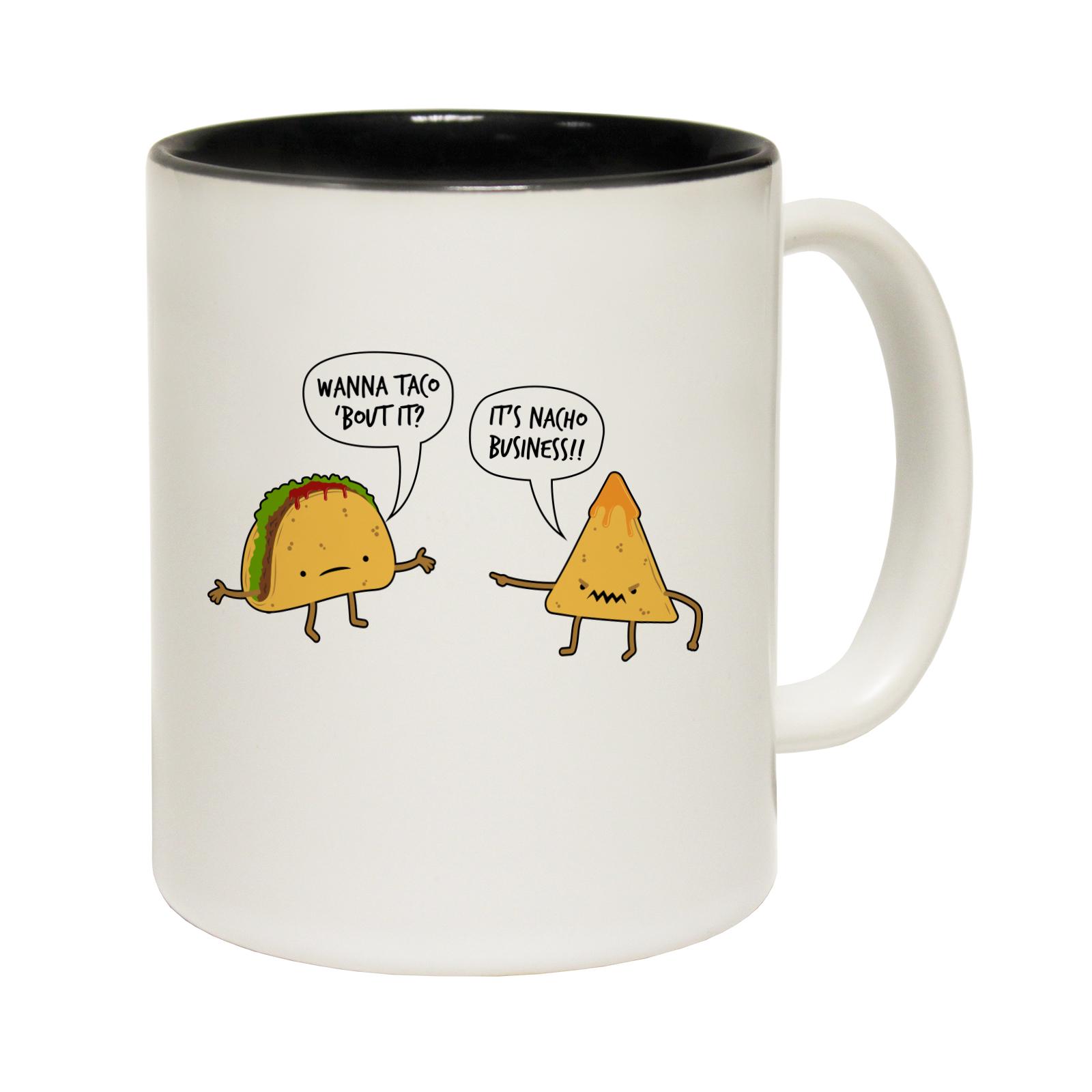 Furniture Puns Funny Mugs Wanna Taco Bout It Joke Kitchen Novelty Mug
