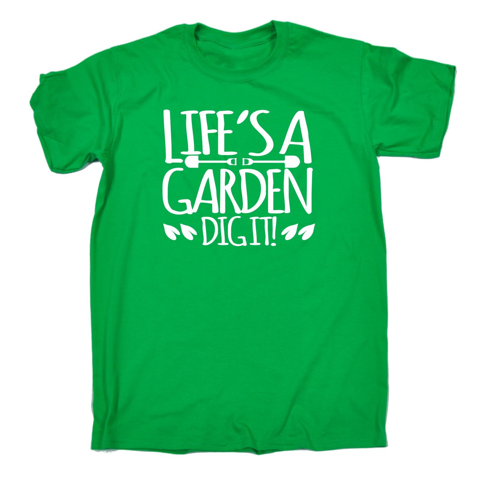 Mens Lifes A Garden Dig It Funny Joke Gardening Humour T Shirt Birthday Gift Ebay