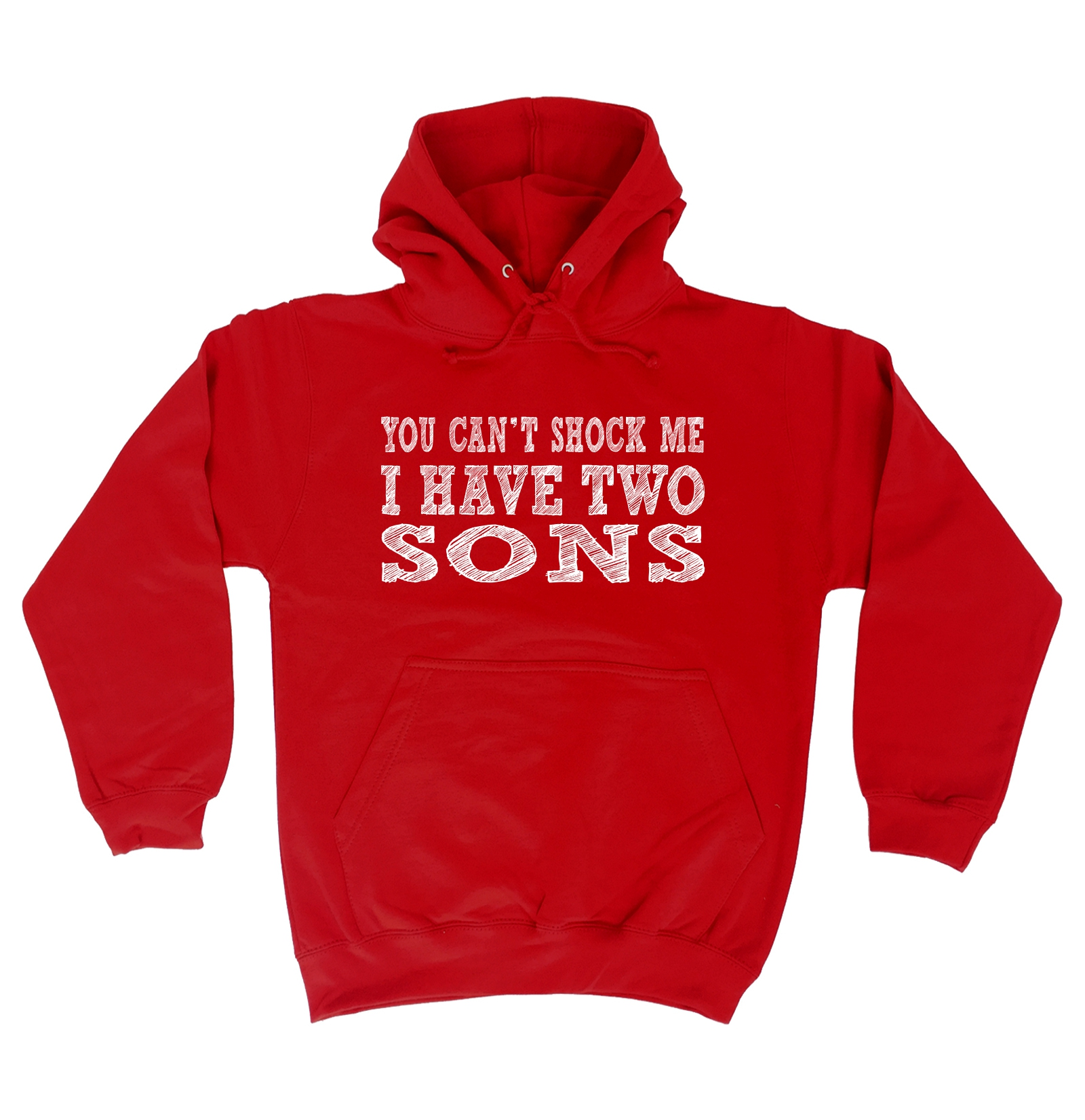 You Cant Shock Me I Have A Son Funny Dad Mum Mom Parent Child Teen SWEATSHIRT